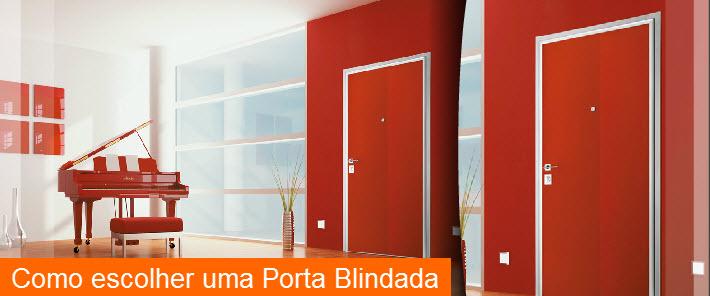 Como escolher uma Porta Blindada? a Tecnoporta ajuda, leia atentamente esta pagina