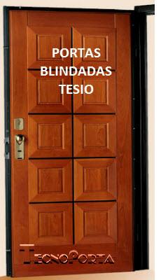 PORTAS BLINDADAS TESIO , CLIQUE E VEJA MAIS INFORMAÇÕES