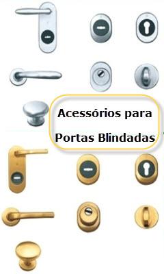 Acessórios para todos os tipos de fechaduras e portas blindadas